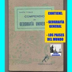 Libros de segunda mano: MARIA COMAS - COMPENDIO DE GEOGRAFÍA UNIVERSAL - CONTIENE: GEOGRAFÍA GENERAL Y LOS PAISES DEL MUNDO. Lote 58001363