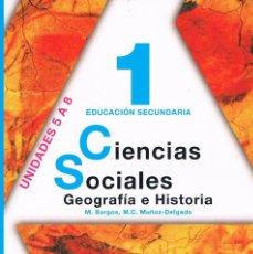 Libros de segunda mano: LIBRO DE TEXTO 1 EDUCACIÓN SECUNDARIA CIENCIAS SOCIALES GEOGRAFÍA E HISTORIA UNIDADES 5 A 8 ANAYA. Lote 58012358
