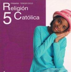 Libros de segunda mano: LIBRO DE TEXTO RELIGIÓN CATÓLICA 5 PRIMARIA TERCER CICLO ANAYA. Lote 58012668