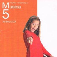 Libros de segunda mano: LIBRO DE TEXTO MÚSICA 5 ANDALUCIA PRIMARIA TERCER CICLO ANAYA. Lote 58012713