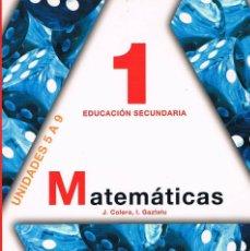 Libros de segunda mano: LIBRO DE TEXTO MATEMÁTICAS 1 EDUCACIÓN SECUNDARIA ANAYA UNIDADES 5 A 9. Lote 58012848