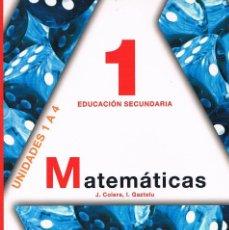 Libros de segunda mano: LIBRO DE TEXTO MATEMÁTICAS 1 EDUCACIÓN SECUNDARIA ANAYA UNIDADES 1 A 4. Lote 58012893