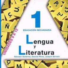 Libros de segunda mano: LIBRO DE TEXTO LENGUA Y LITERATURA 1 EDUCACIÓN SECUNDARIA ANAYA UNIDADES 9 A 12. Lote 58012944