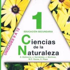 Libros de segunda mano: LIBRO DE TEXTO CIENCIAS DE LA NATURALEZA 1 EDUCACIÓN SECUNDARIA ANAYA UNIDADES 9 A 12. Lote 58013322
