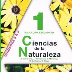 Libros de segunda mano: LIBRO DE TEXTO CIENCIAS DE LA NATURALEZA 1 EDUCACIÓN SECUNDARIA ANAYA UNIDADES 5 A 8. Lote 58013338