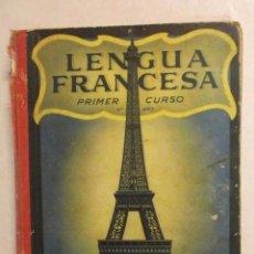 Libros de segunda mano: LENGUA FRANCESA - PRIMER CURSO - NIHIL OBSTAT. EDC. LUIS VIVES. - AÑO 1954 -REFM1E3. Lote 58067011