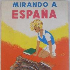 Libros de segunda mano: MIRANDO A ESPAÑA. AGUSTÍN SERRANO DE HARO. Lote 58080113