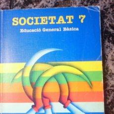 Libros de segunda mano: SOCIETAT 7 - EDUCACIO GENERAL BASICA - ED. SANTILLANA --REFM1E4. Lote 58086319
