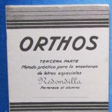 Libros de segunda mano: ORTHOS. TERCERA PARTE. CUADERNO Nº1. REDONDILLA. EDITORIAL MIGUEL SALVATELLA. SIN FECHA.. Lote 58147052