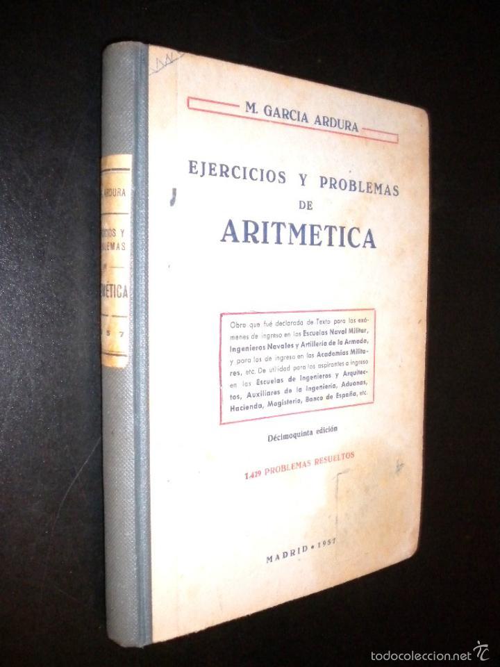 EJERCICIOS Y PROBLEMAS DE ARITMETICA / M. GARCIA ARDURA (Libros de Segunda Mano - Libros de Texto )