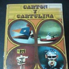 Libros de segunda mano: LIBRO CARTON Y CARTULINA TREBOL DE PAPEL SANTILLANA 1971. Lote 58253898