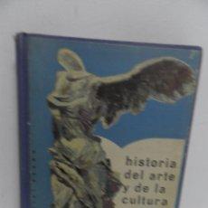 Libros de segunda mano: HISTORIA DEL ARTE Y DE LA CULTURA: POR LA EDITORIAL SEXTO CURSO DE BACHILLERATO.1957. Lote 58449819