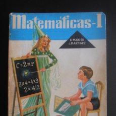 Libros de segunda mano: ANTIGUO LIBRO DE TEXTO MATEMATICAS I EDITORIAL S.M 1967. Lote 58750995