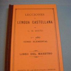 Libros de segunda mano: LIBRO. LECCIONES DE LENGUA CASTELLANA. G. BRUÑO. LIBRO DEL MAESTRO. VERSIÓN DE 1998. NUEVO SIN ESTRE. Lote 58951040