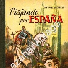 Libros de segunda mano: VIAJANDO POR ESPAÑA - ANTONIO J. ONIEVA - 1961 - HIJOS DE SANTIAGO RODRIGUEZ - BURGOS. Lote 75025934