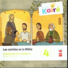 Libros de segunda mano: LOTE DE 2 LIBROS LAS COMIDAS EN LA BIBLIA Y CUADERNO DE LA FAMILIA 4 PRIMARIA EDI SM AÑO 2014 MD225. Lote 59833072