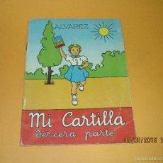 Libros de segunda mano: ANTIGUO LIBRO DE ESCUELA *MI CARTILLA* 3ª PARTE DE ALVAREZ - AÑO 1962. Lote 60045423