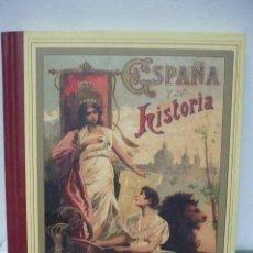 Libros de segunda mano: ESPAÑA Y SU HISTORIA S .CALLEJA REEDICION. Lote 60071243