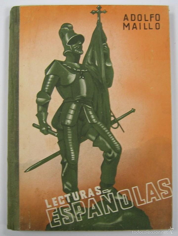 LECTURAS ESPAÑOLAS, ADOLFO MAILLO. AFRODISIO AGUADO 1943. VER FOTOS (Libros de Segunda Mano - Libros de Texto )