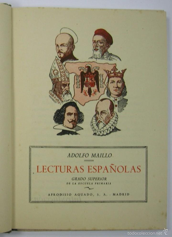Libros de segunda mano: LECTURAS ESPAÑOLAS, ADOLFO MAILLO. AFRODISIO AGUADO 1943. VER FOTOS - Foto 3 - 60182439