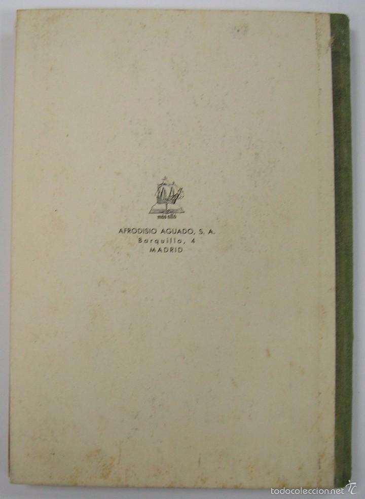Libros de segunda mano: LECTURAS ESPAÑOLAS, ADOLFO MAILLO. AFRODISIO AGUADO 1943. VER FOTOS - Foto 6 - 60182439