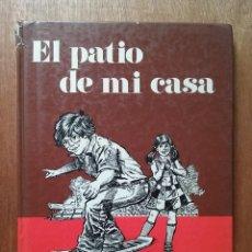 Libros de segunda mano: EL PATIO DE MI CASA, REALIDAD Y LECTURA 1, SANTILLANA, 1982. Lote 60507771