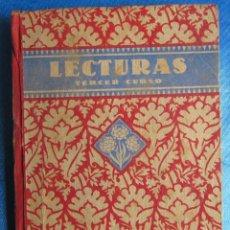 Libros de segunda mano: LECTURAS TERCER CURSO. LECTURAS GRADUADAS LIBRO TERCERO. POR EDELVIVES. EDITORIAL LUIS VIVES, 1940.. Lote 60574407