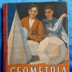 Libros de segunda mano: GEOMETRÍA PRIMER GRADO. POR EDELVIVES. EDITORIAL LUIS VIVES, ZARAGOZA, 1946.. Lote 60858903
