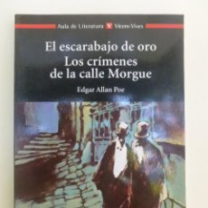 Libros de segunda mano: EL ESCARABAJO DE ORO. LOS CRÍMENES DE LA CALLE MORGUE - EDGAR ALLAN POE. 99PP. Lote 60919535