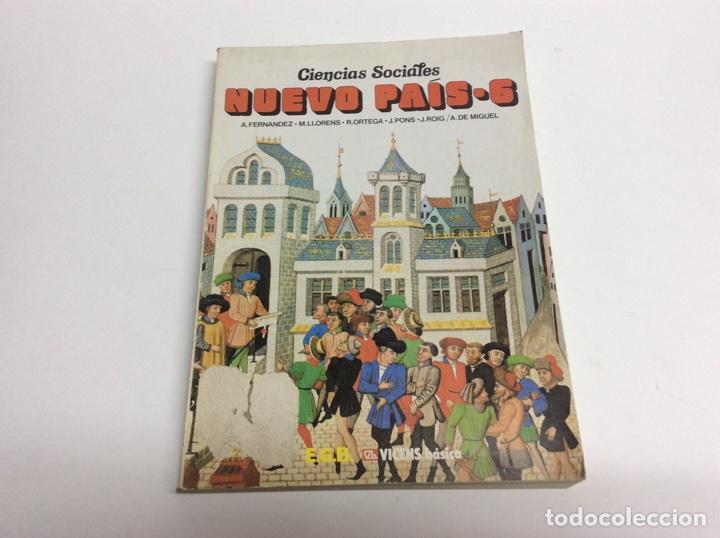 NUEVO PAIS 6 - CIENCIAS SOCIALES - EGB -ED. EDITORIAL VICENS BASICA - 1983 (Libros de Segunda Mano - Libros de Texto )