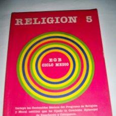 Libros de segunda mano: LIBRO DE TEXTO SANTILLANA RELIGION 5 EGB. Lote 62088388