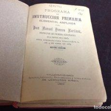 Libros de segunda mano: PROGRAMA DE INSTRUCCION PRIMARIA ELEMENTAL AMPLIADA POR DON MANUEL PANERO. Lote 62251860