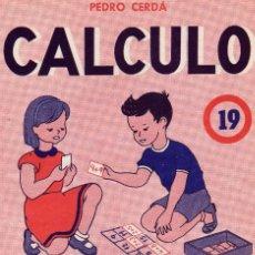 Libros de segunda mano: CUADERNILLO DE CALCULO ATRACTIVO Nº 19, PEDRO CERDA . EDICIONES PAIDEIA. Lote 62330352