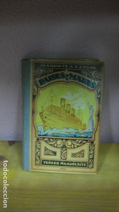 PAISES Y MARES. JOAQUIN PLA CARGOL. TERCER MANUSCRITO. DALMAU CARLES 1941. (Libros de Segunda Mano - Libros de Texto )