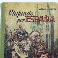 Libros de segunda mano: L-4027. VIAJANDO POR ESPAÑA. ANTONIO J. ONIEVA. HIJOS DE SANTIAGO RODRIGUEZ. BURGOS.1953. Lote 63312484