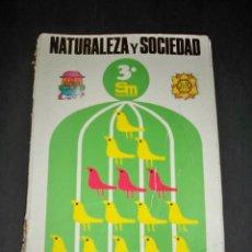 Libros de segunda mano: LIBRO DE TEXTO NATURALEZA Y SOCIEDAD 3 EGB SM. Lote 63683183