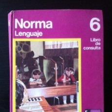 Libros de segunda mano: NORMA LENGUAJE LIBRO DE CONSULTA 6º EGB. Lote 64770467