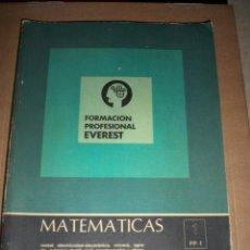 Libros de segunda mano: MATEMATICAS FORMACION PROFESIONAL 1 FP 1 EVEREST. Lote 64796687