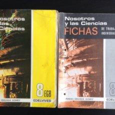 Libros de segunda mano: NOSOTROS Y LAS CIENCIAS. 8 EGB EDELVIVES. LIBRO Y FICHAS. E.G.B.. Lote 96837900