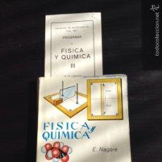 Libros de segunda mano: FÍSICA Y QUÍMICA 3 CURSO BACHILLERATO ECIR NAGORE PLAN DE ESTUDIOS 1967. Lote 64835070