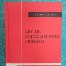 Libros de segunda mano: TEXTOS LEGALES, Nº 40 -LEY DE ENJUICIAMIENTO CRIMINAL ,BOLETIN OFICIAL ESTADO 1979 , ( NUEVO ). Lote 64847167