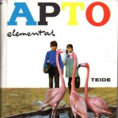 Libros de segunda mano: APTO ELEMENTAL (TEIDE, 1965) COMO NUEVO. Lote 64968147