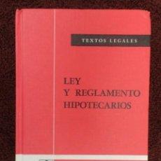 Libros de segunda mano: TEXTOS LEGALES ,Nº 23 -LEY Y REGLAMENTO HIPOTECARIOS - BOLETIN OFICIAL DEL ESTADO- 79 - ( NUEVO ). Lote 64973143