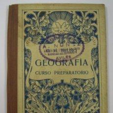 Libros de segunda mano: GEOGRAFIA CURSO PREPARATORIO BRUÑO (AÑOS 20/30). VER FOTOS. Lote 66128094