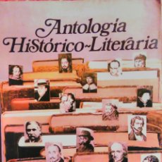 Libros de segunda mano: ANTOLOGIA HISTORICO LITERARIA EGB ANAYA MUNDO NUEVO 8º. Lote 66137981