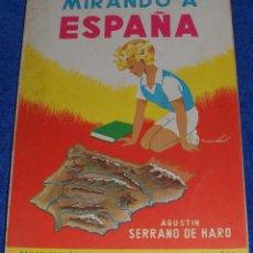 Libros de segunda mano: MIRANDO A ESPAÑA - AGUSTÍN SERRANO DE HARO - PARANINFO (1963). Lote 66906814
