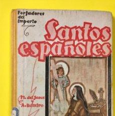 Libros de segunda mano: SANTOS ESPAÑOLES DEL JESÚS RAMIRO FORJADORES IMPERIO 1939 MAGISTERIO ESPAÑOL. Lote 67083917