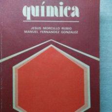 Libros de segunda mano: QUIMICA - COU - - EDICIONES ANAYA - 1978 J.MORCILLO. Lote 67304269