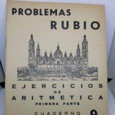 Libros de segunda mano: CUADERNO PROBLEMAS RUBIO 1959 - EJERCICIOS DE ARITMÉTICA PRIMERA PARTE - CUADERNO 9- - COMO NUEVO. Lote 67408525