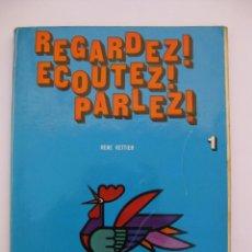 Gebrauchte Bücher - Francés / Regardez! Ecoutez! Parlez! - Libro del Alumno - E.G.B EGB 1 - René Vettier - Mangold 1971 - 106179038